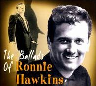 The Ballads of Ronnie Hawkins