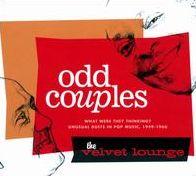 Odd Couples: What Were They Thinking?