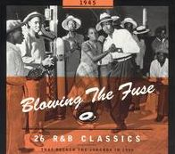 Blowing the Fuse: 26 R&B Classics That Rocked the Jukebox in 1945