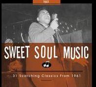 Sweet Soul Music: 1961