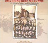Dass nichts bleibt, wie es war! Sänger, Chöre, Orchester, Teil 1 (1844-1918)