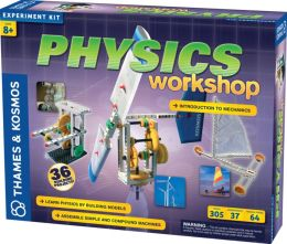 Physics Workshop The Science of Matter & Energy