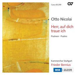 Herr, auf dich traue ich: Psalms by Otto Nicolai