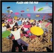 Flash and the Pan [3 Bonus Tracks]