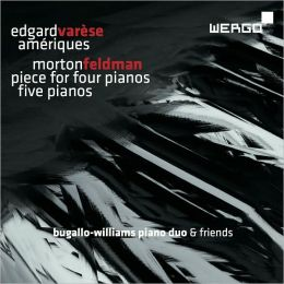Varèse: Amériques; Feldman: Piece for Four Pianos; Five Pianos