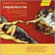 Lauridsen: O Magnum Mysterium