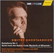 Shostakovich: Symphony No. 4; Suite from Lady Macbeth of Mtsensk