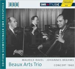 Beaux Arts Trio: Trio Recital 1960 - Johannes Brahms, Maurice Ravel