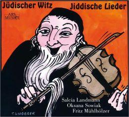 Jüdischer Witz, Jiddische Lieder