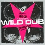 Modern Wild Dub: Dread Meets Disco Punk Rocker Downtown [Boxed Set]