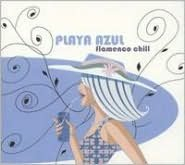 Playa Azul: Flamenco Chill