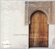 Joaquin Rodrigo: Aria Antigua; Canciones; Música de Cámara