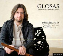 Glosas: Embellished Renaissance Music