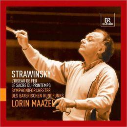 Stravinsky: L'oiseau de feu; Le sacre du printemps