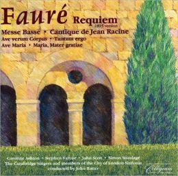 Fauré: Requiem, etc.