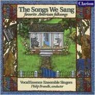 The Songs We Sang: Favorite American Folksongs