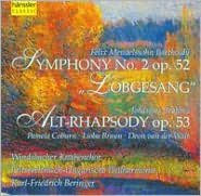 Mendelssohn: Symphony No. 2; 3 Motets; Brahms: Alt Rhapsody, Op. 53; Fest Und Gedenksprüche, Op. 109