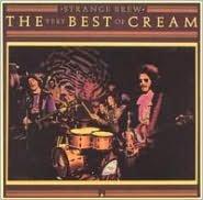Strange Brew: The Very Best of Cream