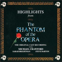 Highlights from the Phantom of the Opera [Original London Cast Recording]