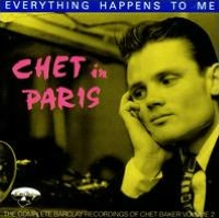 Chet in Paris, Vol. 2: Everything Happens to Me