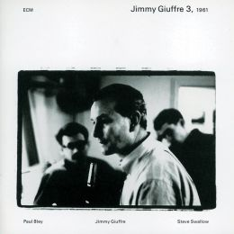 Jimmy Giuffre, Vol. 3: 1961