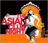 The Asian Club Night