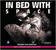 In Bed with Space, Vol. 8
