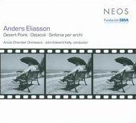 Anders Eliasson: Desert Point; Ostácoli; Sinfonia per archi