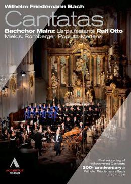 Bachchor Mainz: Wilhelm Friedemann Bach - Cantatas