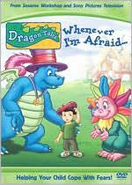 Dragon Tales: Whenever I'M Afraid...