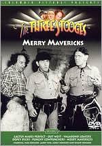Three Stooges: Merry Mavericks