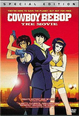 Cowboy Bebop - The Movie