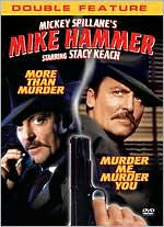 Mickey Spillane's Mike Hammer: More Than Murder / Murder Me, Murder You