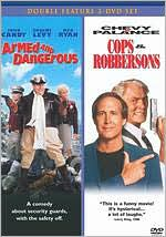 Armed & Dangerous/Cops & Robbersons