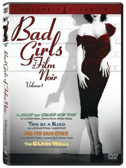 Bad Girls of Film Noir, Vol. 1