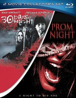 30 Days of Night & Prom Night
