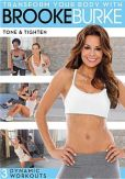 Video/DVD. Title: Transform Your Body with Brooke Burke: Tone & Tighten