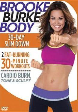 Brooke Burke Body: 30-Day Slim Down