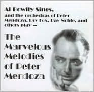 Marvelous Melodies of Peter Mendoza