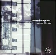Toots Thielemans & Kenny Werner