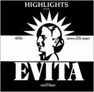 Evita [Original Broadway Cast] [Highlights]