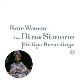 Four Women: The Nina Simone Philips Recordings