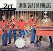 20th Century Masters - The Millenium Collection: Best of Sam The Sham & the Pharaohs