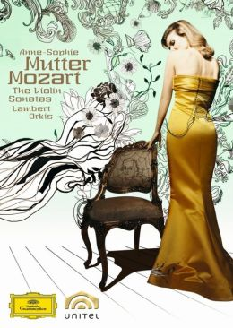 Anne-Sophie Mutter: Mozart - The Violin Sonatas