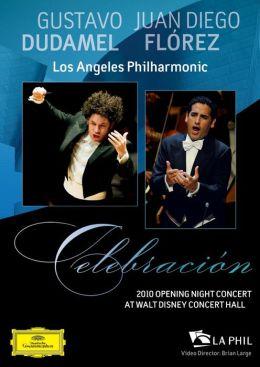 Gustavo Dudamel & Juan Diego Florez - Celebracion: Opening Night Concert & Gala