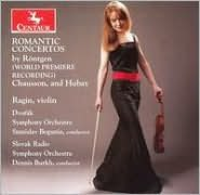 Romantic Concertos by Röntgen, Chaussson, Hubay