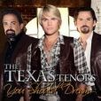 CD Cover Image. Title: You Should Dream, Artist: Texas Tenors