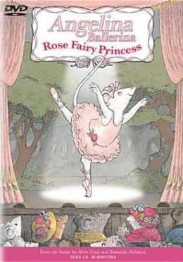 Angelina Ballerina: Rose Fairy Princess