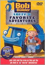 Bob the Builder: Lofty's Favorite Adventures