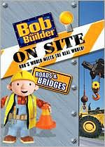 Bob the Builder: On Site - Roads and Bridges